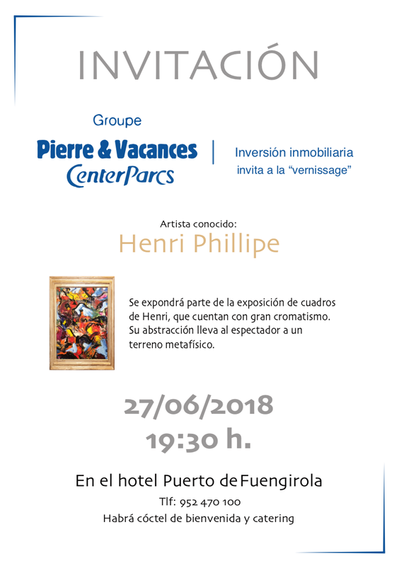 Invitation: Vernissage Henri Philippe - Hotel Puerto de Fuengirola - 27th June 2018